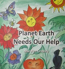 Planet Earth Needs Our Help