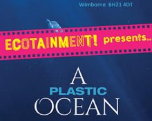 A Plastic Ocean is Coming to Dorset…